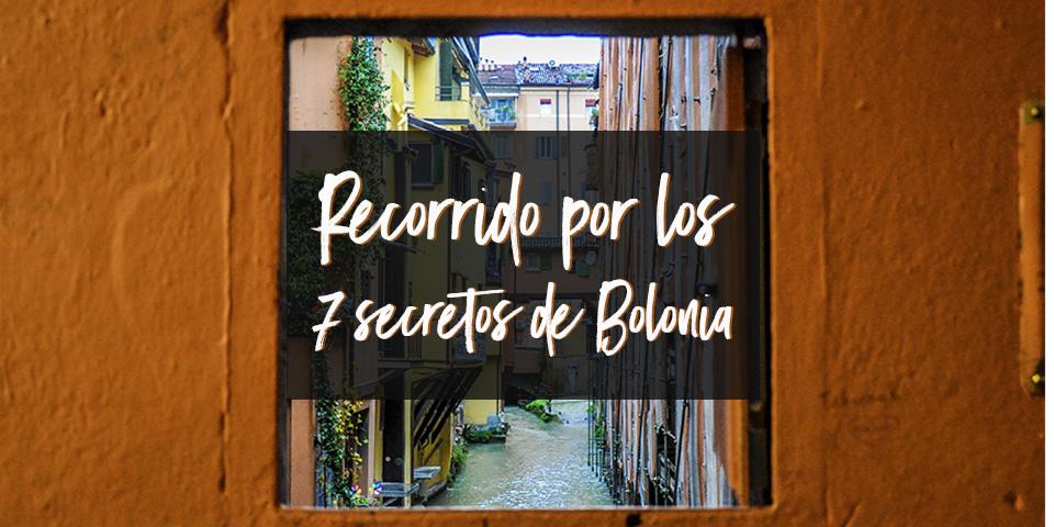 Recorrido por los 7 secretos de Bolonia